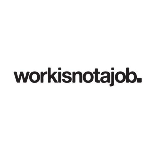 workisnot